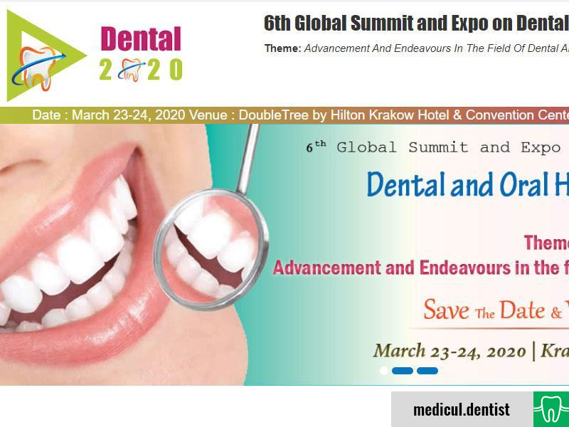 Dental and Oral Health 6th Global Summit and Expo (Krakow, 23-24 March 2020)
